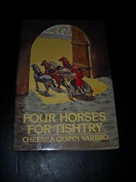 Four Horses for Tishtry
