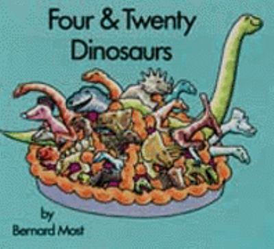 Four & Twenty Dinosaurs