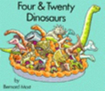 Four and Twenty Dinosaurs