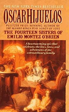 Fourteen Sisters of Emilio Montez