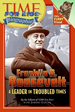 Franklin D. Roosevelt: A Leader in Troubled Times