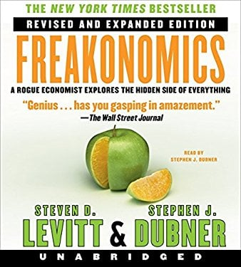 Freakonomics: A Rogue Economist Explores the Hidden Side of Everything 9780061238536