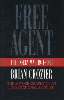 Free Agent: The Unseen War 1941-1991