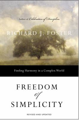 Freedom of Simplicity: Finding Harmony in a Complex World