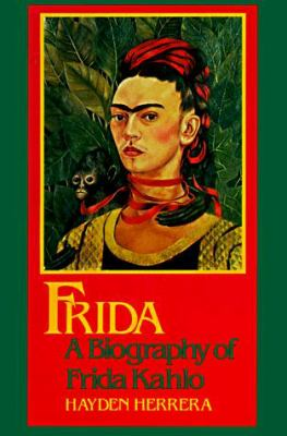 biography frida kahlo political Frida: a biography of frida kahlo  her life was a deeply dramatic and political one,  11 must-read biographies about incredible women.