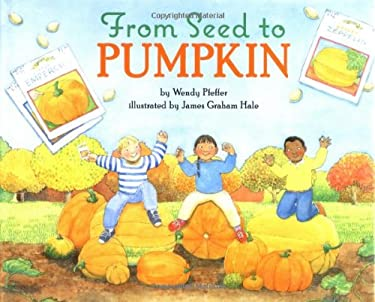 From Seed to Pumpkin 9780060280383