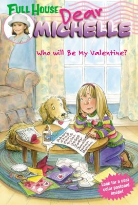 Full House: Dear Michelle #3: Who Will Be My Valentine?: (Who Will Be My Valentine?)