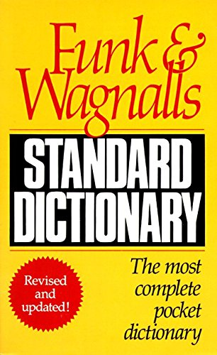 Funk & Wagnalls Standard Dictionary: Revised and Updated