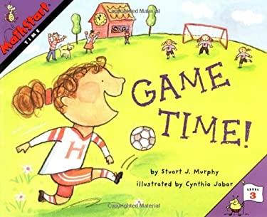 Mathstart Time Game Time: Student Reader