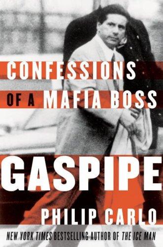 Gaspipe: Confessions of a Mafia Boss 9780061429842