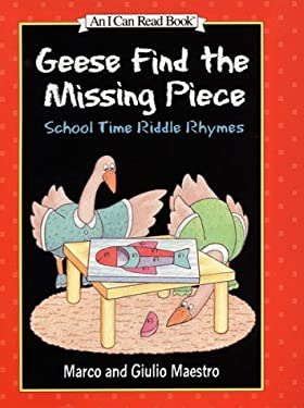 Geese Find the Missing Piece: School Time Riddle Rhymes