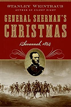 General Sherman's Christmas: Savannah, 1864
