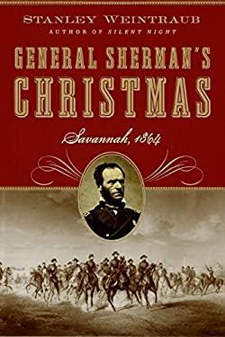 General Sherman's Christmas: Savannah, 1864