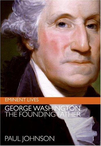 George Washington: The Founding Father 9780060753658