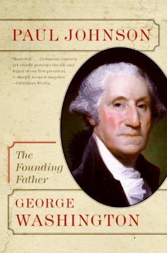 George Washington: The Founding Father 9780060753672