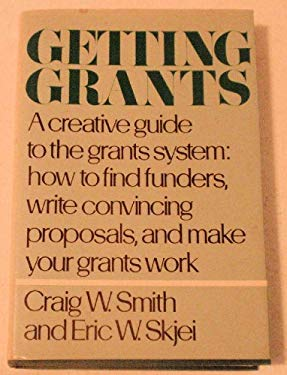 Getting Grants: A Creative Guide to the Grants System