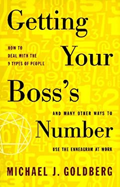 Getting Your Boss's Number: And Many Other Ways to Use the Enneagram at Work