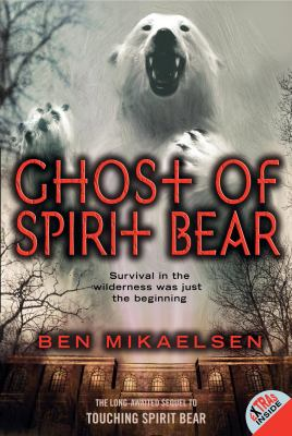 Ghost of Spirit Bear 9780060090098