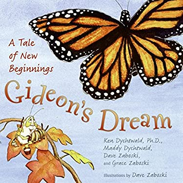 Gideon's Dream: A Tale of New Beginnings 9780061434976