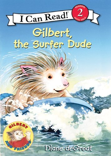 Gilbert, the Surfer Dude 9780061252136