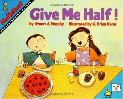 Give Me Half! 9780064467018