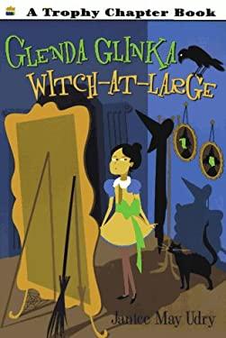 Glenda, Glinka, Witch-At-Large