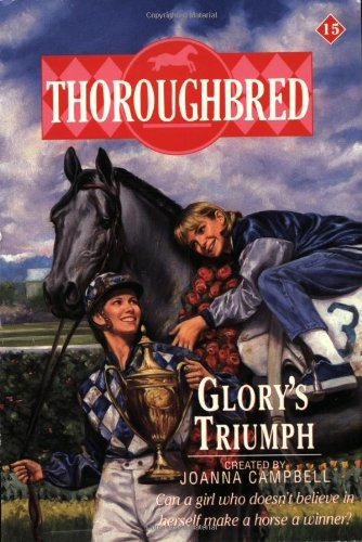 Thoroughbred #15 Glory's Triumph