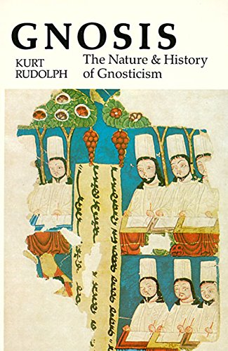 Gnosis: The Nature and History of Gnosticism 9780060670184