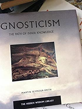 Gnosticism: The Path to Inner Knowledge