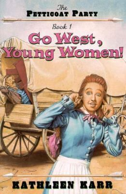 Go West, Young Women!
