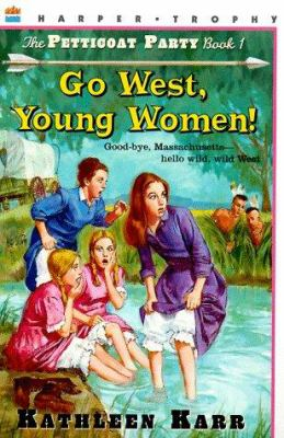Go West, Young Women!