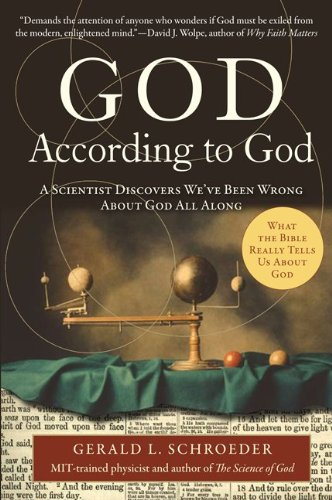 God According to God: A Scientist Discovers We've Been Wrong about God All Along 9780061710162