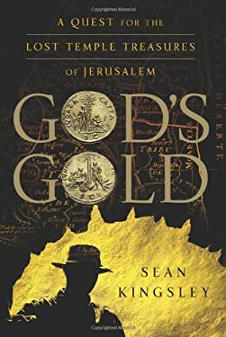 God's Gold: A Quest for the Lost Temple Treasures of Jerusalem 9780060854003