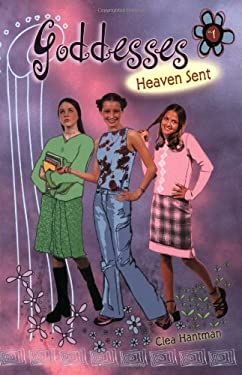 Goddesses #1: Heaven Sent