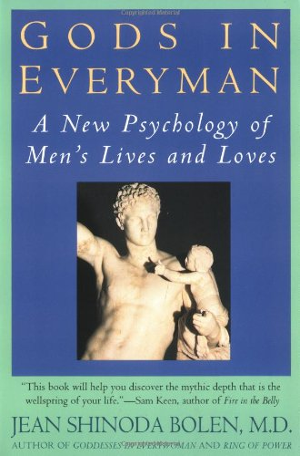 Gods in Everyman: Archetypes That Shape Men's Lives 9780060972806