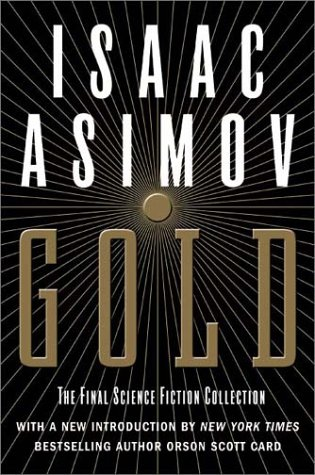 Gold: The Final Science Fiction Collection 9780060556525