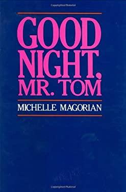Good Night, Mr. Tom