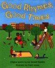 Good Rhymes, Good Times: Original Poems