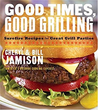 Good Times Good Grilling 9780060534875