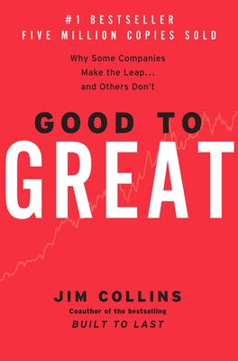 Good to Great: Why Some Companies Make the Leap...and Others Don't 9780066620992
