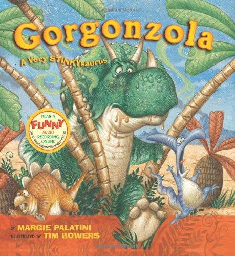 Gorgonzola: A Very Stinkysaurus
