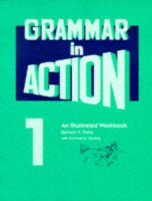 Grammar in Action: An Illustrated Workbook