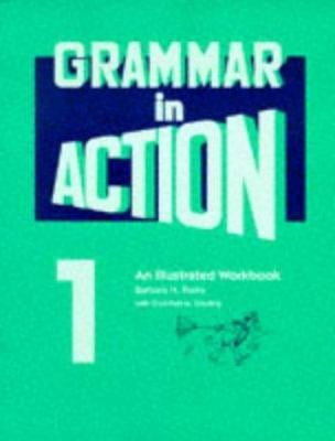 Grammar in Action: An Illustrated Workbook