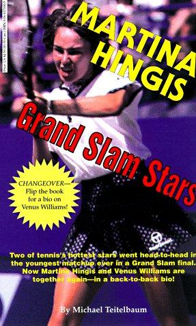 Grand Slam Stars: Martina Hingis & Venus Williams