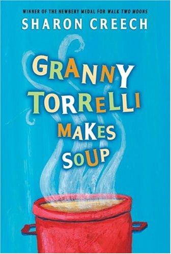 Granny Torrelli Makes Soup 9780064409605