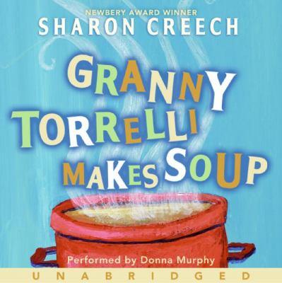 Granny Torrelli Makes Soup 9780061122125
