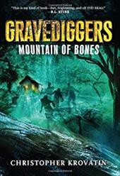 ISBN 9780062077400 product image for Gravediggers: Mountain of Bones | upcitemdb.com