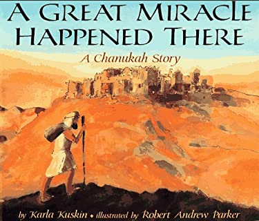 Great Miracle Happened There: A Chanukah Story
