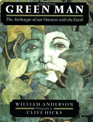 Green Man: The Archetype of Our Oneness with the Earth