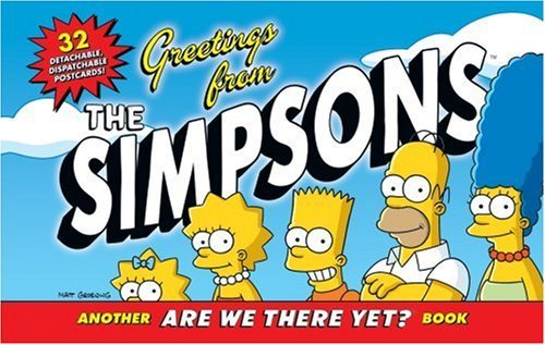 Greetings from the Simpsons: Another Are We There Yet? Book